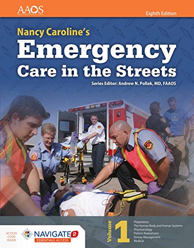 Nancy Caroline Emergency Care in Streets 8e Essentials Contains 2 Books - Volume 1 & Volume 2 8th Edition