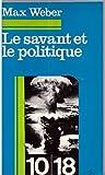 Le savant et le politique - Union générale d'éditions