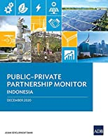 Public-Private Partnership Monitor: Indonesia