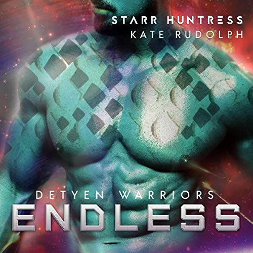 Endless     Detyen Warriors, Book 5              By:                                                                                                                                 Kate Rudolph,                                                                                        Starr Huntress                               Narrated by:                                                                                                                                 Jennifer Gill,                                                                                        Ian Gordon                      Length: 6 hrs and 28 mins     Not rated yet     Overall 0.0