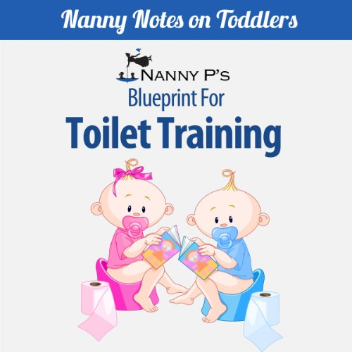 Toilet Training: A Nanny P Blueprint (Book 1) Titelbild
