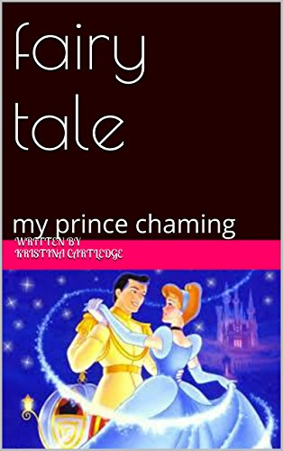 fairy tale: my prince chaming (English Edition)