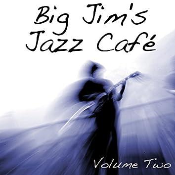 Big Jim's Jazz Café Vol 2