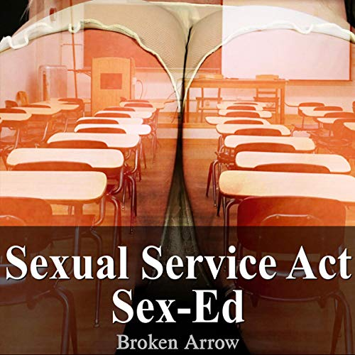 Sexual Service Act: Sex-Ed cover art
