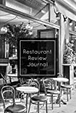 Restaurant Review Journal: Record & Review, Notes, Write Restaurants Reviews Details Log, Gift, Book,...