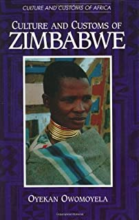 Culture and Customs of Zimbabwe (Cultures and Customs of the World)