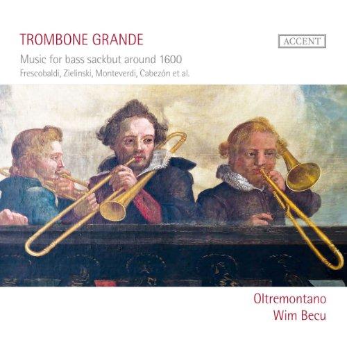 Trombone Grande: Musica Para Sacabuche Bajo De 1600 (