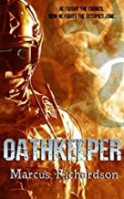 Oathkeeper: Book IV of the Wildfire Saga