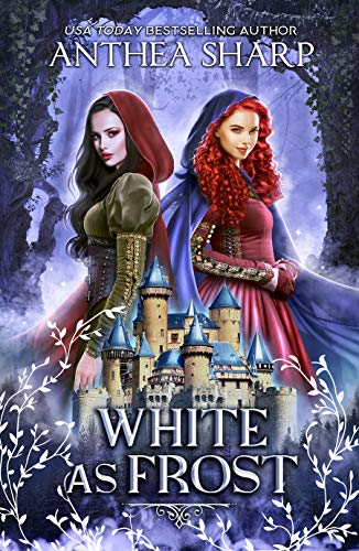 White as Frost: A Dark Elf Fairytale (The Darkwood Trilogy Book 1) by [Anthea Sharp]