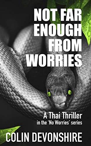 Not Far Enough From Worries (No Worries Book 1) by [Colin Devonshire]