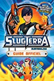 Slugterra - Guide officiel