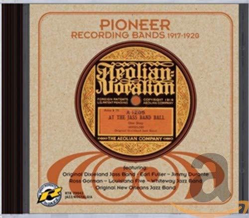 Original Dixieland Jazz Band E.A. - Pioneer Recording Bands 1917-1920