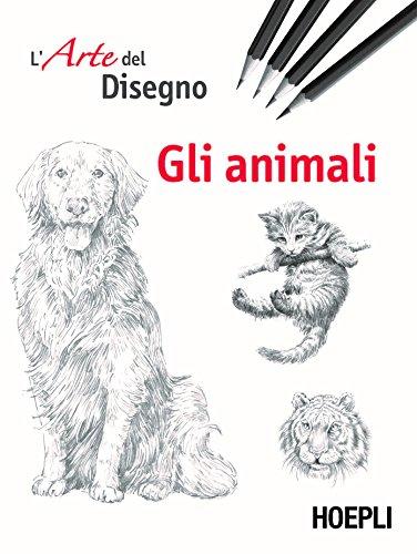 Gli animali. L'arte del disegno
