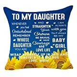 Bnitoam Quote to My Daughter Best Birthday Gift You are My Baby Girl Sunflowers Square Cotton Linen Decorative Throw Pillow Cover Cushion Case for Outdoor Family Bed Sofa Couch 18inches (Blue)