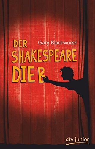 Der Shakespeare-Dieb: Roman