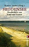 Hiddensee Geschichten: Geschichten von Land und Leuten (0) - Renate Seydel