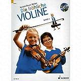 DIE FROEHLICHE VIOLINE 2 - arrangiert für Violine - mit CD [Noten/Sheetmusic] Komponist : BRUCE WEBER RENATE
