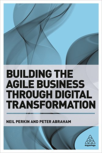 Compare Textbook Prices for Building the Agile Business through Digital Transformation 1 Edition ISBN 9781398694644 by Perkin, Neil,Abraham, Peter