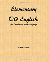 Elementary Old English: An Introduction to the Language