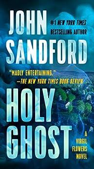 Holy Ghost (A Virgil Flowers Novel Book 11) by [John Sandford]