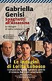 Spaghetti all'Assassina (Le indagini di Lolita Lobosco Vol. 5)