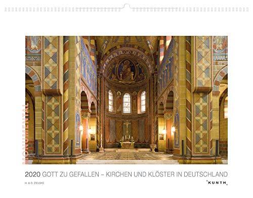 Gott zu Gefallen 2020 – Kirchen und Klöster in Deutschland: Kalender 2020 (KUNTH Wandkalender White Edition 60 x 45 cm)