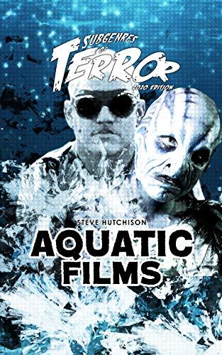 Aquatic Films 2020 (Subgenres of Terror 2020 Book 9) (English Edition)