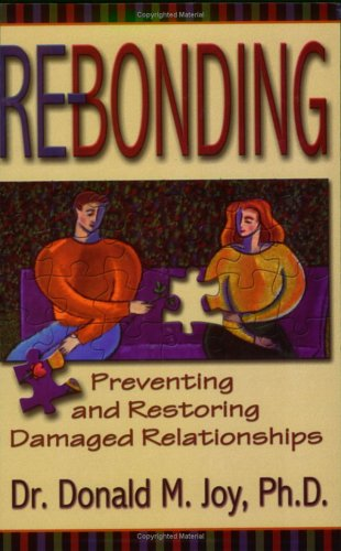 Re-bonding: Preventing and Restoring Damaged Relationships