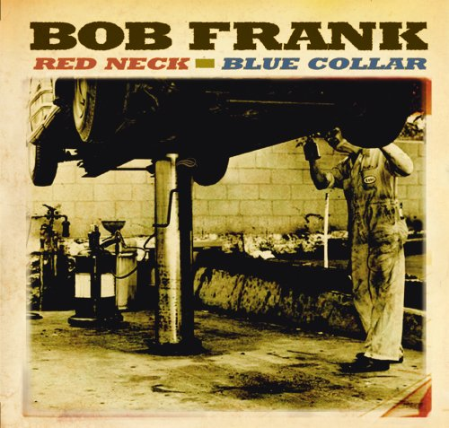 Red Neck Blue Collar
