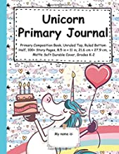 Unicorn Primary Journal: Primary Composition Book, Unruled Top, Ruled Bottom Half, 100+ Story Pages, 8.5 in × 11 in, 21.6 cm × 27.9 cm, Matte Soft Durable Cover, Grades K-2 (Talented Kids)