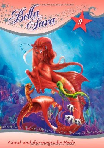 Bella Sara - Coral und die magische Perle: Band 9