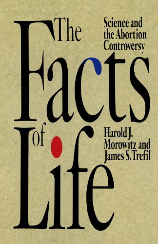 Download The Facts of Life: Science and the Abortion Controversy 0195090462