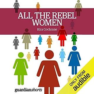 All the Rebel Women audiobook cover art