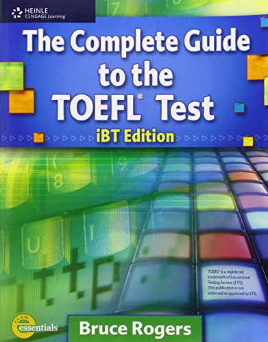 Complete Guide to the TOEFL Test Ibt Edition