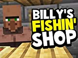 Clip: Billy's Fishing Shop - Minecraft 1.13 Survival Lets Play