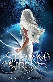 Storm Siren (The Storm Siren Trilogy Book 1)