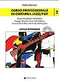 Corso professionale di chitarra jazz/pop. scale, triadi melodiche e armoniche. Con CD-Audio. Con File audio per il download: 2