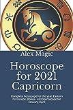 Horoscope for 2021 Capricorn: Complete horoscope for the year. Eastern horoscope. Bonus - astrohoroscope for January-April