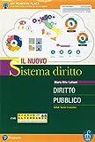 Il nuovo sistema diritto-diritto pubblico. Corso di diritto pubblico. Per le Scuole superiori. Con e-book. Con espansione online