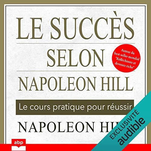 Couverture de Le succès selon Napoleon Hill