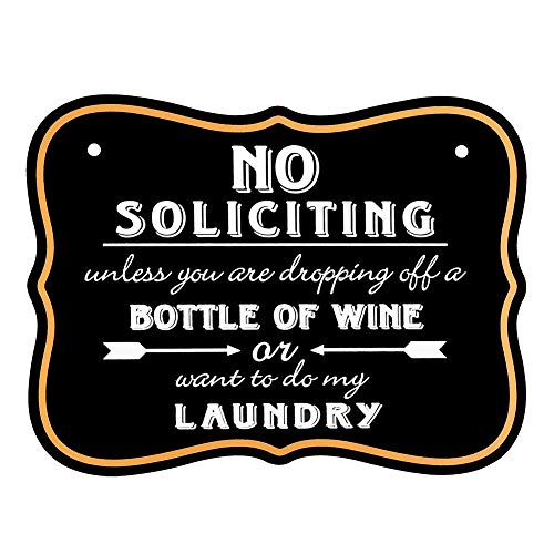 WaaHome No Soliciting Sign for House Door 6''X8'' Funny No Soliciting Unless Signs
