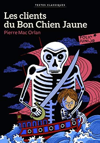 Les clients du Bon Chien Jaune - Folio Junior Textes classiques