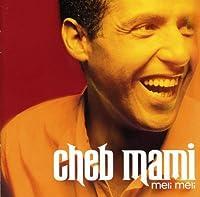 Meli Meli by CHEB MAMI