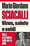 Sciacalli. Virus, salute e soldi. Chi si arricchisce sulla nostra pelle