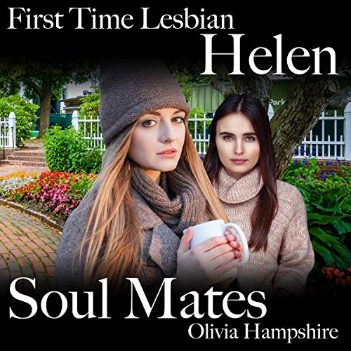 Helen, First Time Lesbian, Soul Mates audiobook cover art