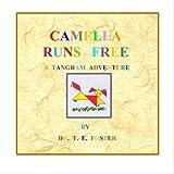 Camella Runs Free: A Tangram Adventure