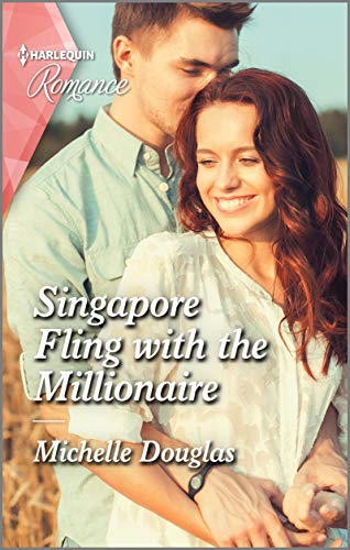 Singapore Fling With The Millionaire by Michelle Douglas