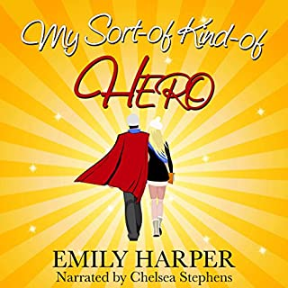 My Sort-of, Kind-of Hero audiobook cover art
