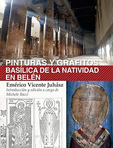 Pinturas y grafitos. Basílica de la Natividad en Belén