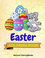 Easter Coloring Book: Cute Easter Coloring Book Easter Coloring Pages for Kids 25 Incredibly Cute and Lovable Easter Designs